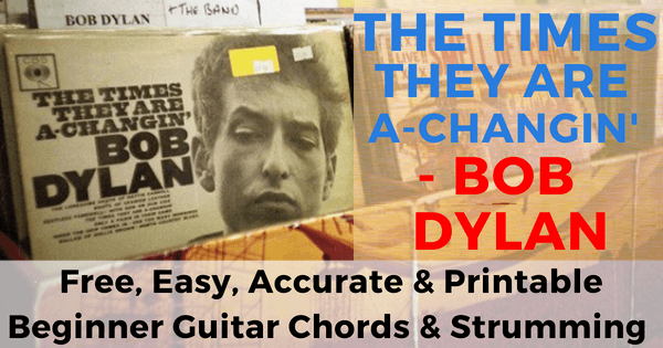 Bob Dylan, The Times They Are A-Changin' Chords