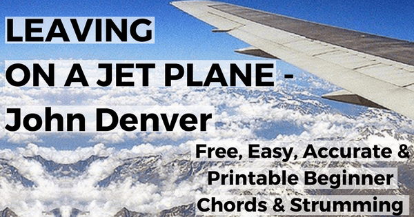 Leaving On A Jet Plane Chords Live