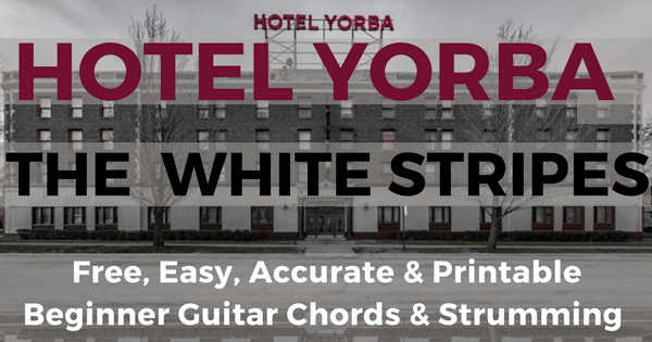 The White Stripes Hotel Yorba Chords