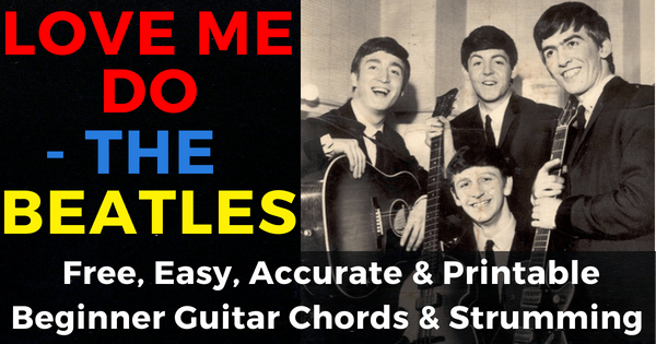 The Beatles, Love Me Do Chords
