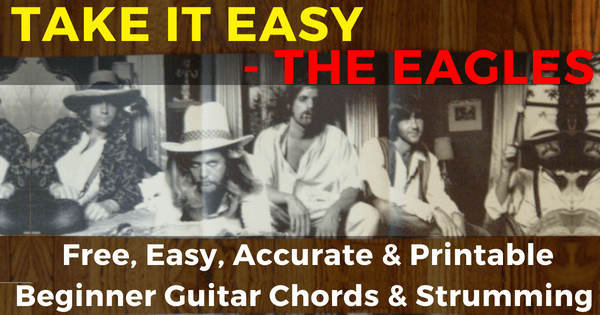 The Eagles Take It Easy Chords For Beginner Guitar The Iom Process