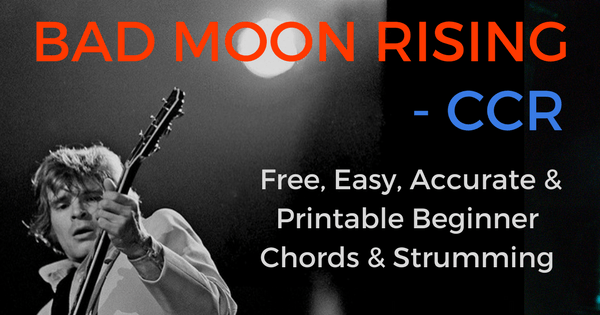 Bad Moon Rising Chords For Beginner Guitar | The IOM Process |