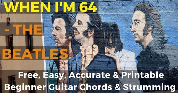 The Beatles, When I\'m Sixty-Four Chords For Beginner Guitar | The ...