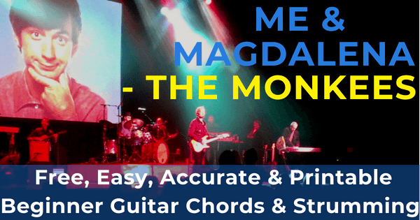 The Monkees, Me And Magdalena Chords | The IOM Process |