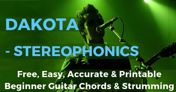 Dakota Chords And Strumming, Stereophonics