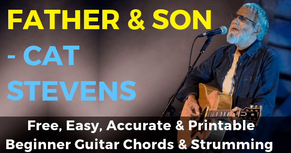 Father And Son Chords And Strumming, Cat Stevens
