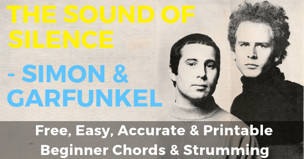 Sound Of Silence Chords And Strumming, Simon And Garfunkel