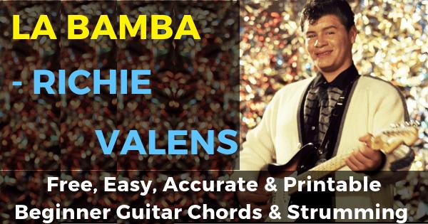 Richie Valens, La Bamba Chords And Strumming