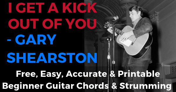 I Get A Kick Out Of You Chords And Strumming, Gary Shearston