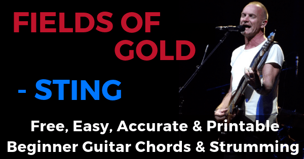 Fields Of Gold Chords And Strumming, Sting