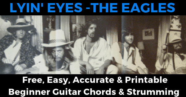 The Eagles, Lyin' Eyes, Chords And Strumming