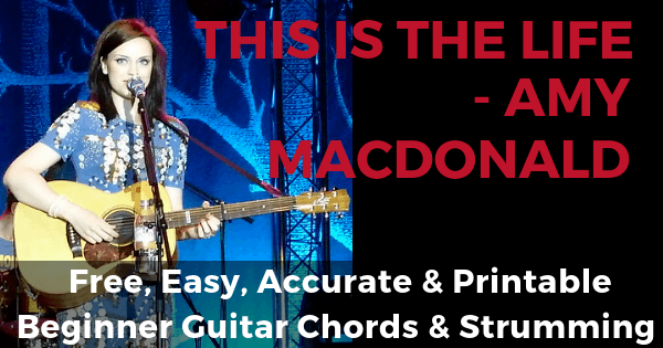 Amy MacDonald, This Is The Life Chords And Strumming