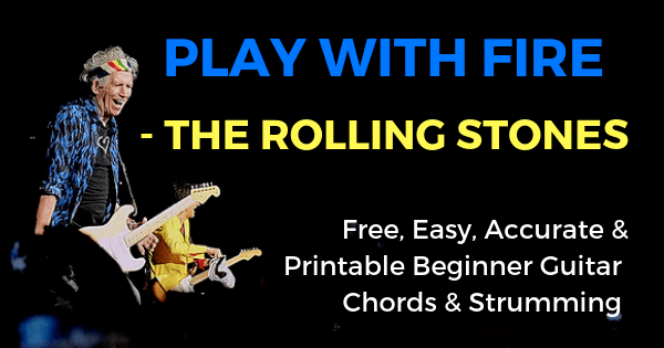 The Rolling Stones, Play With Fire Chords And Strumming