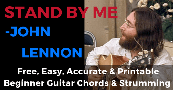 John Lennon, Stand By Me Chords And Strumming