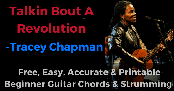 Talkin Bout A Revolution - Tracey Chapman free, easy, accurate and printable beginner guitar chords and strumming